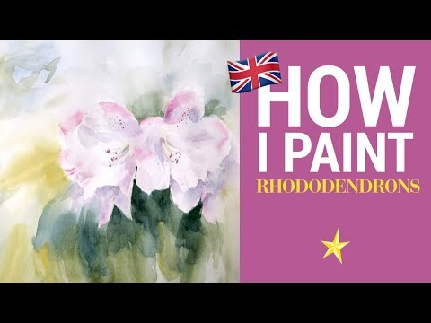 Rhododendrons in watercolor - ENGLISH VERSION